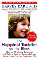 The Happiest Toddler On The Block: How To Eliminate Tantrums And Raise A Patient on sale