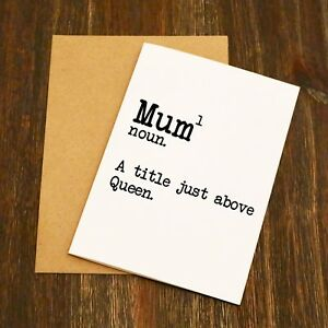 Mum A Title Just Above A Queen Mothers Day Card Funny Mum Gift