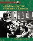 Assassination of Robert F. Kennedy by Rachel A Koestler-Grack (Hardback, 2005)