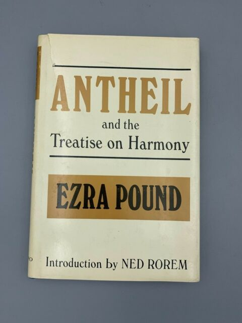 Antheil and the Treatise on Harmony by Ezra Pound (1968, Paperback, Reprint)