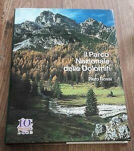 Il Parco Nazionale Delle Dolomiti Piero Rossi Nuovi Sentieri 2010