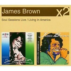 JAMES-BROWN-034-SOUL-SESSIONS-LIVE-LIVING-IN-AMERICA-034-2-CD-NEW