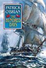 Aubrey/Maturin Novels: The Hundred Days 19 by Patrick O'Brian (1998, Hardcover)