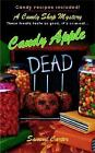 A Candy Shop Mystery: Candy Apple Dead No. 1 by Sammi Carter (2005, Paperback)