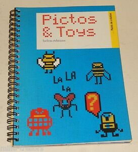 PICTOS-amp-TOYS-BELEM-Editions-2006-Broderie-Pictogrammes-Nombreux-modeles