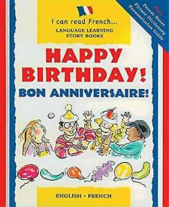 Happy-Birthday-Bon-Anniversaire-I-Can-Read-French-Risk-Mary-Used-Good-B