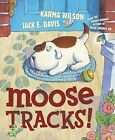 Moose Tracks by Karma Wilson (Other book format, 2006)