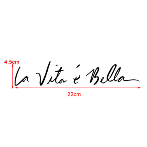 "DIY Car Vinyl Sticker Life is Beautiful /"" La Vita E Bella /"" Styling Quote Decals"