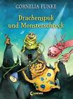 Drachenspuk und Monsterschreck von Cornelia Funke (2014, Gebundene Ausgabe)