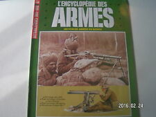 **c ATLAS l'encyclopédie des armes n°97 Mitrailleuses 1914 1918