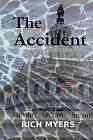 The Accident by Rich Myers (Paperback / softback, 2010)