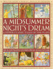 A Midsummer Night's Dream & Other Classic Tales of the Plays by Anness Publishing (Paperback, 2015)