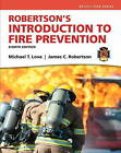 Introduction to Fire Prevention by Mike Love, James C. Robertson (Hardback, 2014)