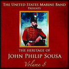 Heritage of J.P.Sousa Vol.8 von United States Marine Band (2012)