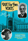 Duet for Two Voices: An Informal Biography of Edward Dent Compiled from His Letters to Clive Carey by Hugh Carey (Paperback, 2009)