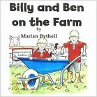 Billy and Ben on the Farm by Marian Bythell (Paperback, 2013)
