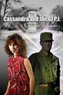 Cassandra and the GI P.I.: A DuPont Circle Mystery by Meriwether Shipley (Paperback / softback, 2015)