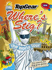 Where's Stig: The World Tour by Rod Hunt (Hardback, 2010)