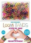 Incredible Loom Bands Annual: 2015 by Centum Books (Hardback, 2014)