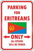 Eritrea Country Parking Only Eritrean 12x18 Aluminum Metal Sign