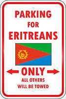 Eritrea Country Parking Only Eritrean 12x18 Aluminum Metal Sign