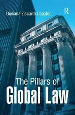 NEW - The Pillars of Global Law by Capaldo, Giuliana Ziccardi