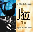 The Jazz Album by Randy Everett/The Williams Brothers (CD, Oct-2005, Blackberry Records)