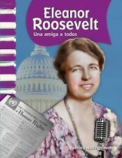 Eleanor Roosevelt: Una amiga a todos (Eleanor Roosevelt: A Friend to A-ExLibrary