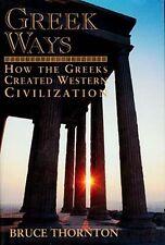 Ancient Greek Ways Created Western Civilization Sex Love War Politics Equality