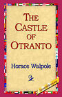 The Castle of Otranto by Horace Walpole (Hardback, 2006)