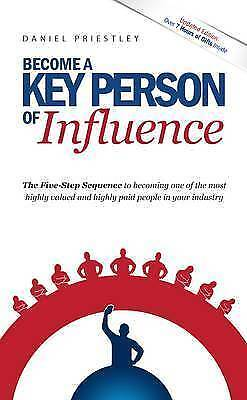 1 of 1 - Become a Key Person of Influence: The 5 Step Sequence to Becoming One of the Mos