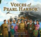 Voices of Pearl Harbor by Sherry Garland (Hardback, 2013)