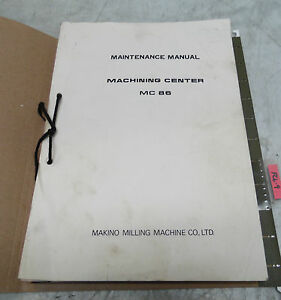 8 leblond makino maintenance manuals for mc86 horizontal machining rh ebay com