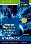 Complete Physics for Cambridge Secondary 1 Workbook: For Cambridge Checkpoint and Beyond by Helen Reynolds (Paperback, 2013)