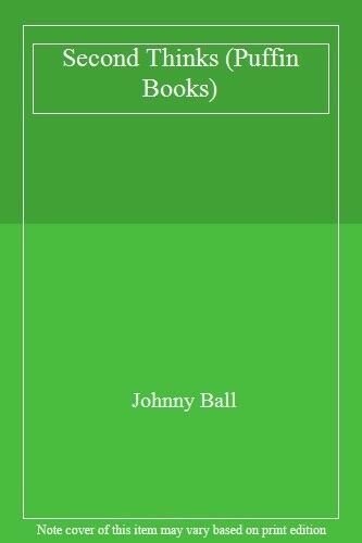 Second Thinks (Puffin Books) By Johnny Ball