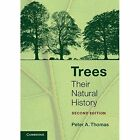 Trees: Their Natural History by Peter A. Thomas (Paperback, 2014)