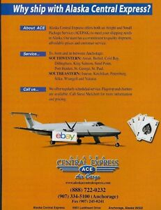Alaska Central Express Air Cargo Airlines B 1900 Ace To Aniak Bethel Cold Bay Ad Ebay