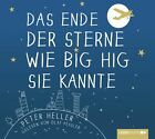 Das Ende der Sterne wie Big Hig sie kannte von Peter Heller (2013)