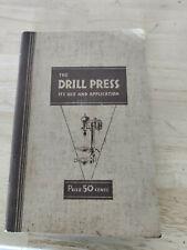 Vintage1934 Walker Turner Drill Press Its Use Amp Application Manual Handbook