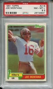 1981 Topps Football #216 Joe Montana 49ers Rookie Card Graded PSA NM Mint+ 8.5