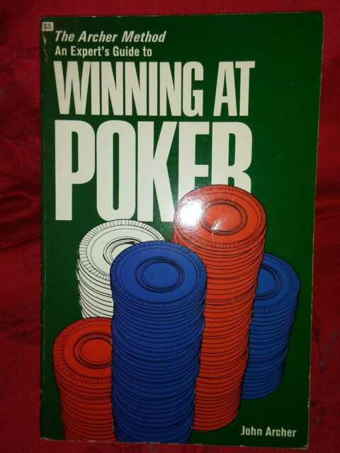 The Archer Method: John Archer (1978 1st Ed Card Game/Poker/How-To Pb)