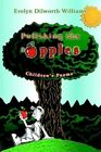 Polishing The Apples Children's Poems by Evelyn Dilworth-williams 9780595339907