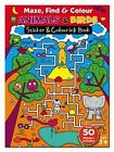 Maze Find and Colour Book - Animals & Birds by North Parade Publishing (Novelty book, 2014)