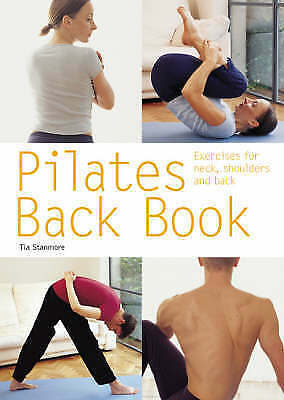 Good, Pilates Back Book: Exercises for Neck, Shoulders and Back (Pyramid Paperba
