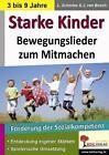 Starke Kinder von Larissa Schories (2013, Taschenbuch)