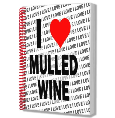 I Love Mulled Wine A5 Notebook Pad Diary Drawings Birthday Christmas Gift