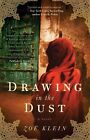 Drawing in the Dust by Zoe Klein (Paperback, 2010)