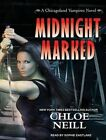 Midnight Marked by Chloe Neill (CD-Audio, 2016)