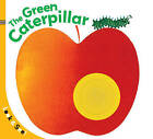 The Green Caterpillar by Sterling Children's (Board book, 2009)