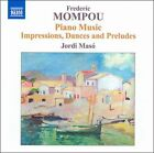 Frederic Mompou: Piano Music, Vol. 6 (CD, May-2011, Naxos (Distributor))